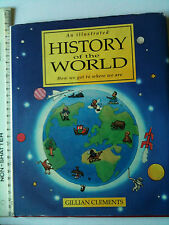 Illustrated History of the World book by Gillian Clements 0333496132