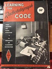 1957 COURSE LEARNING THE RADIOTELEGRAPH CODE