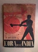L'ORA DELL'INDIA FORMICHI DE CARLO 1942