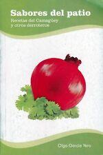 SABORES DEL PATIO Recetas Recipes  Cuban Cuisine Cook Book Food Cocina Cuba