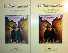 FERRETTI GHIDETTI L'ITALIA RACCONTATA PAGINE SCELTE DAL 1860 AL 1922 COFANTTO 2V