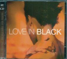 2 CDS COMPIL 30 TITRES--LOVE IN BLACK--JARREAU/BELAFONTE/OCEAN/BASSEY/CHARLES...