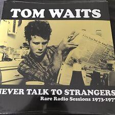 "Tom Waits ""Never Talk to Strangers: Rare Radio Sessions 1973-1977"" NEW VINYL LP"