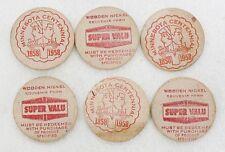 VINTAGE 1858-1958 MINNESOTA CENTENNIAL SIX SUPER VALU WOODEN NICKLES