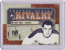 GERRY McNEIL 12/13 ITG Forever Rivals Rivalry #RI-05 Insert Canadiens Card