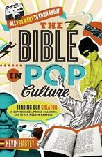 All You Want to Know About the Bible in Pop Culture: Finding Our Creator in