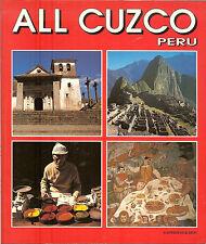 All Cuzco Peru, History & Color Photo Souvenir Guide, PB
