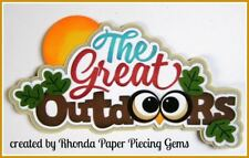 GREAT OUTDOORS title paper piecing for Premade Scrapbook Pages die cut by Rhonda