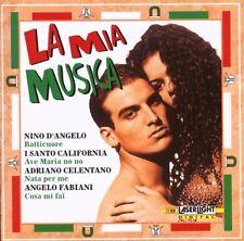 La mia Musica Toto Cutogno, Nino D'Angelo, Enzo Belmonte, I Santo Califor.. [CD]
