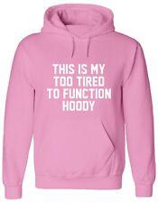 THIS IS MY TOO TIRED TO FUNCTION HOODY, funny, sleep xmas Jumper, Hoody, HOODIE