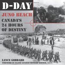 D-Day: Juno Beach, Canadas 24 Hours of Destiny