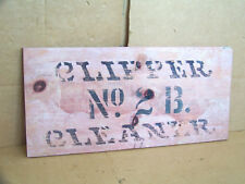 Vintage Antique Wooden CLIPPER Advertising Sign Old Rustic Farm Decor Painted