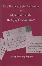 The Poetics of the Occasion: Mallarmé and the Poetry of Circumstance, Sugano, Ma