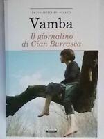 Il giornalino di Gian Burrasca libro SegnalibroVambacrescerebambini avventura