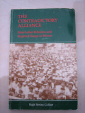 The Contradictory Alliance: State-Labor Relations and Regime Change in...
