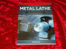 Metal Lathe for Home Machinists Book by Harold Hall~Project-based course~NEW