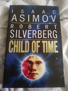 Hardback book - CHILD OF TIME - ISAAC ASIMOV & ROBERT SILVERBERG