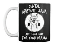 Custom Funny Dental Assistant Gift Coffee Mug Gift Coffee Mug