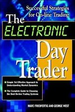 The Electronic Day Trader ~ McGraw Hill ~ Friedfertig and West (New)