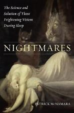 Nightmares: The Science and Solution of Those Frightening Visions during Sleep