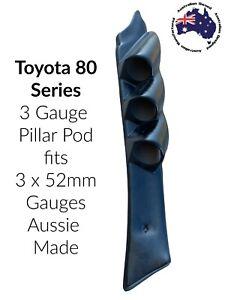 3 Gauge Pillar pod  suit 80 Series Toyota Landcruiser NOT PAINTED Black ABS
