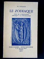 LE ZODIAQUE CLEF DE L'ONTOLOGIE APPLIQUE A LA PSYCHOLOGIE - PAR M. SENARD