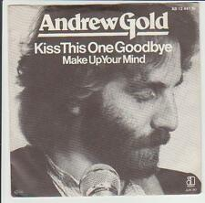 """7"""" Andrew Gold Kiss This One Goodbye / Make Up Your Mind 80`s Asylum"""