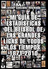 Mi Guía de Estadísticas Del Beisbol de Las Grandes Ligas de Todos los...