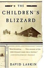 The Childrens Blizzard by David Laskin