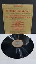 THE HOLLY AND THE IVY CHRISTMAS CAROLS THE MORMON TABERNACLE CHOIR LP EXCELLENT