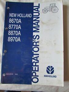 @New Holland Tractor 8670A 8770A 8870A 8970A Operators Manual @