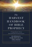 Harvest Handbook of Bible Prophecy : A Comprehensive Survey from the World's ...