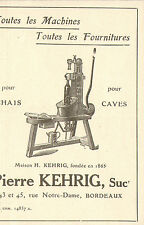 33 BORDEAUX MACHINES POUR BOUTEILLES KEHRIG PUBLICITE 1929