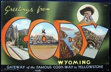 CODY WY ~ 1940's Greetings from CODY ~ GATEWAY FAMOUS CODY-WAY to YELLOWSTONE