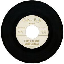 """JOHNNY COPELAND  """"I GOT TO GO HOME c/w WORKING MAN'S BLUES""""   NORTHERN SOUL"""
