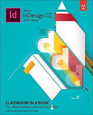 NEW Adobe InDesign CC Classroom in a Book (2015 release) by Kelly Kordes Anton