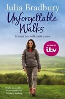 Unforgettable Walks: Best Walks With A View, Bradbury, Julia, New