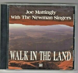 CD Joe Mattingly With The Newman Singers -  Walk in the Land