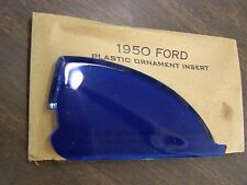 NOS 1950 Ford Accessory Hood Ornament Insert Blue