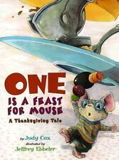 One Is a Feast for Mouse A Thanksgiving Tale Judy Cox Book Jeffrey Ebbeler Illus