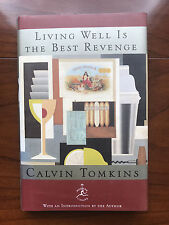 Living Well Is The Best Revenge, by Calvin Tomkins-1998- Signed, 1st Ed H/C Book