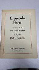 LIBRETTO OPERA IL PICCOLO MARAT, di Forzano Pietro Mascagni, Sonzogno, 1921