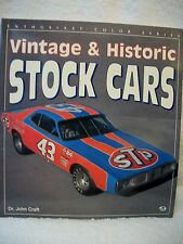 Vintage and Historic Stock Cars by John Craft (1994, Paperback)