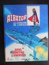 """Album éditions G.P. """"Albator le corsaire de l'espace-Seul contre l'univers"""" 1980"""