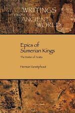 Epics of Sumerian Kings: The Matter of Aratta (Paperback or Softback)