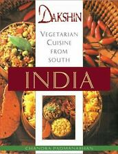 Dakshin : Vegetarian Cuisine from South India by Chandra Padmanabhan (1999,...