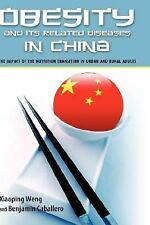 Obesity and Its Related Diseases in China : Impact of the Nutrition...