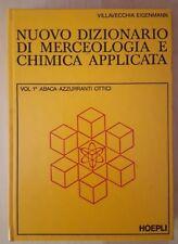 Nuovo dizionario di merceologia e chimica applicata - Hoepli - 1982 - 7 volumi