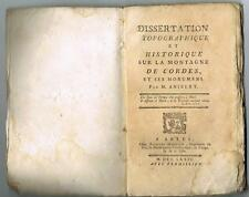 ANIBERT DISSERTATION TOPOGRAPHIQUE ET HISTORIQUE SUR LA MONTAGNE DE CORDES 1779