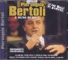 CD ♫ Audio PIERANGELO BERTOLI ~ A MUSO DURO ~ LE PIÙ BELLE DI SEMPRE nuovo